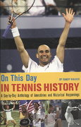 On This Day in Tennis History 0 9780942257427 0942257421