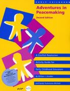 Early Childhood Adventures in Peacemaking 2nd Edition 9780942349092 0942349091