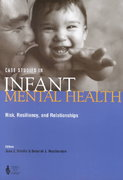 Case Studies in Infant Mental Health 1st Edition 9780943657578 0943657571