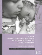 How Culture Shapes Social-Emotional Development 1st Edition 9780943657745 0943657741