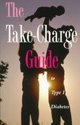 The Take-Charge Guide to Type I Diabetes 0 9780945448358 094544835X