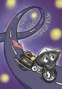 Clyde the Glyde on the Great Ride 0 9781419641954 1419641956