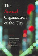 The Sexual Organization of the City 0 9780226468976 0226468976