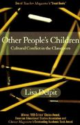 Other People's Children: Cultural Conflict in the Classroom 2nd Edition 9781565841802 1565841808