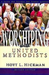 Worshiping with United Methodists 1st Edition 9780687335268 0687335264