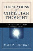 Foundations of Christian Thought 1st Edition 9780825424342 0825424348