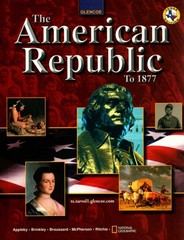 The American Republic To 1877 3rd edition 9780078264764 0078264766