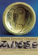 Inside Japanese Ceramics 1st Edition 9780834804425 0834804425