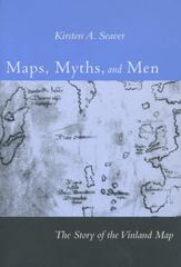 Maps, Myths, and Men 0 9780804749633 0804749639