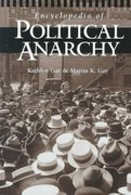 Encyclopedia of Political Anarchy 0 9780874369823 0874369827