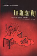 The Sinister Way 1st edition 9780520234086 0520234081