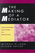 The Making of a Mediator 1st edition 9780787949921 0787949922