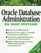 Oracle Database Administration on UNIX Systems 1st edition 9780132446662 0132446669