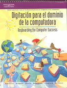 Keyboarding for Computer Success, Spanish School Version 1st edition 9780538698634 0538698632