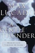 A Gentle Thunder 1st edition 9780849911385 0849911389