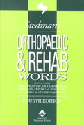 Stedman's Orthopaedic & Rehab Words 4th edition 9780781738361 0781738369
