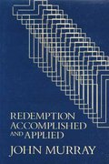 Redemption Accomplished and Applied 1st Edition 9780802811431 0802811434