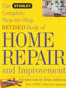 The Stanley Complete Step-by-Step Book of Home Repair and Improvement 2nd edition 9780684872605 0684872609