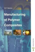 Manufacturing of Polymer Composites 2nd edition 9780748770762 0748770763