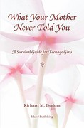 What Your Mother Never Told You 0 9781419678691 1419678698