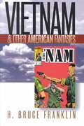Vietnam and Other American Fantasies 0 9781558492790 1558492798