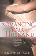 Romancing Your Husband 0 9780736906067 0736906061