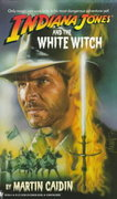 Indiana Jones and the White Witch 0 9780553561944 0553561944