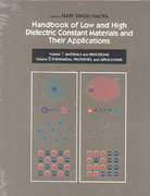 Handbook of Low and High Dielectric Constant Materials and Their Applications, Two-Volume Set 0 9780080533537 0080533531