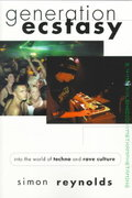 Generation Ecstasy 1st edition 9780415923736 0415923735