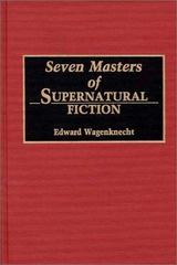 Seven Masters of Supernatural Fiction 0 9780313279607 0313279608