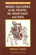Music Cultures of the Pacific, the Near East, and Asia 3rd edition 9780131823877 0131823876