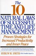The 10 Natural Laws of Successful Time and Life Management 0 9780446517416 0446517410