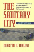 The Sanitary City 1st Edition 9780822959830 0822959836