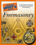 The Complete Idiot's Guide to Freemasonry 0 9781592574902 1592574904