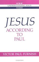 Jesus According to Paul 1st Edition 9780521458245 0521458242