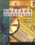 College Keyboarding Microsoft Word 6.0/7.0 Word Processing 14th edition 9780538719988 0538719982