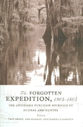 The Forgotten Expedition 1804-1805 0 9780807131657 0807131652