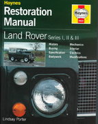 Land Rover Series I, II and III Restoration Manual 0 9781859606223 1859606229