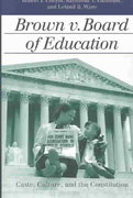 Brown v. Board of Education 1st Edition 9780700612888 0700612882