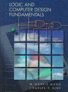 Logic and Computer Design Fundamentals 1st edition 9780131820982 0131820982