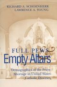 Full Pews and Empty Altars 0 9780299136949 0299136949
