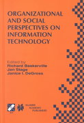 Organizational and Social Perspectives on Information Technology 0 9780792378365 0792378369