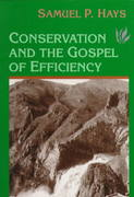 Conservation And The Gospel Of Efficiency 1st edition 9780822957027 0822957027
