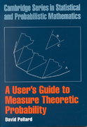 A User's Guide to Measure Theoretic Probability 0 9780521002899 0521002893