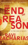 The End of Reason 1st Edition 9780310282518 0310282519