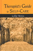 Therapist's Guide to Self-Care 1st Edition 9780203340110 0203340116