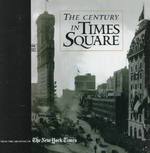 The Century in Times Square 0 9780966865912 096686591X