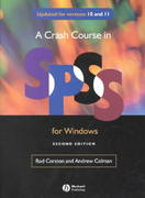 Crash Course in SPSS for Windows Version 10 and 11 2nd edition 9780631232063 0631232060