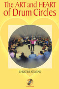 The Art and Heart of Drum Circles 1st Edition 9780634050664 0634050664