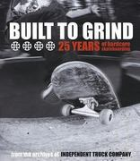 Built to Grind 0 9780965727181 0965727181